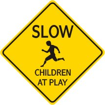 24-x-24-slow-children-at-play-sign-street-road-sign-adpic_PHP.jpg