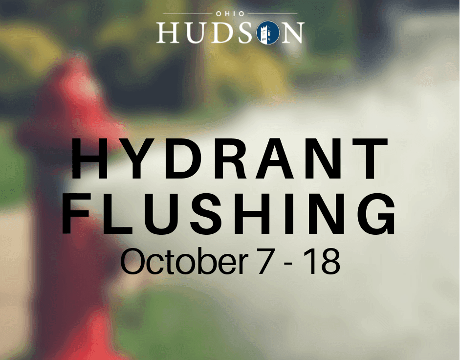 Hydrant Flushing October 8 - 19