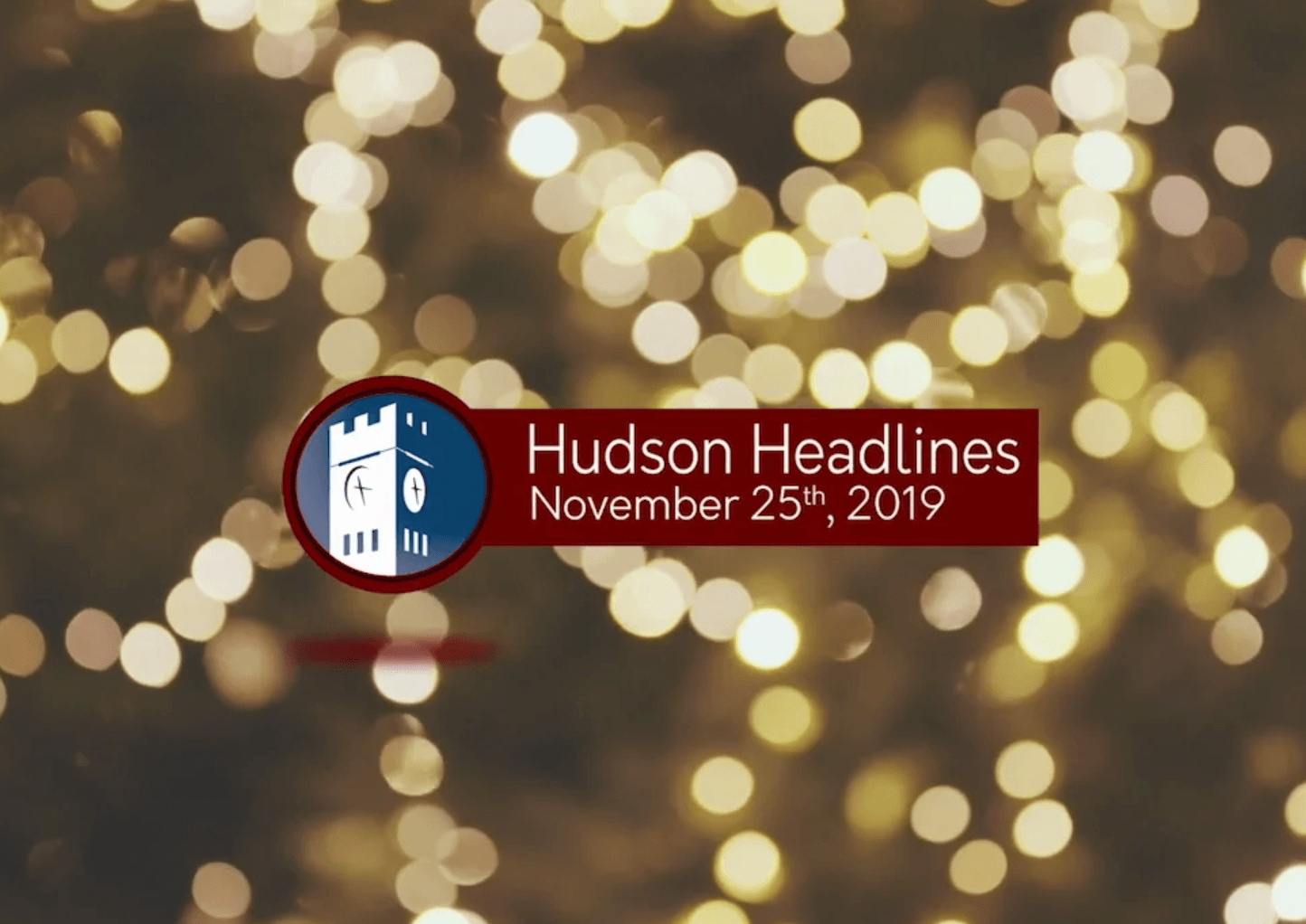 Hudson Headlines Holiday Lights